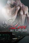 Lab Rat's Love