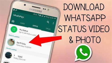 whatsapp status video photo whatsapp status