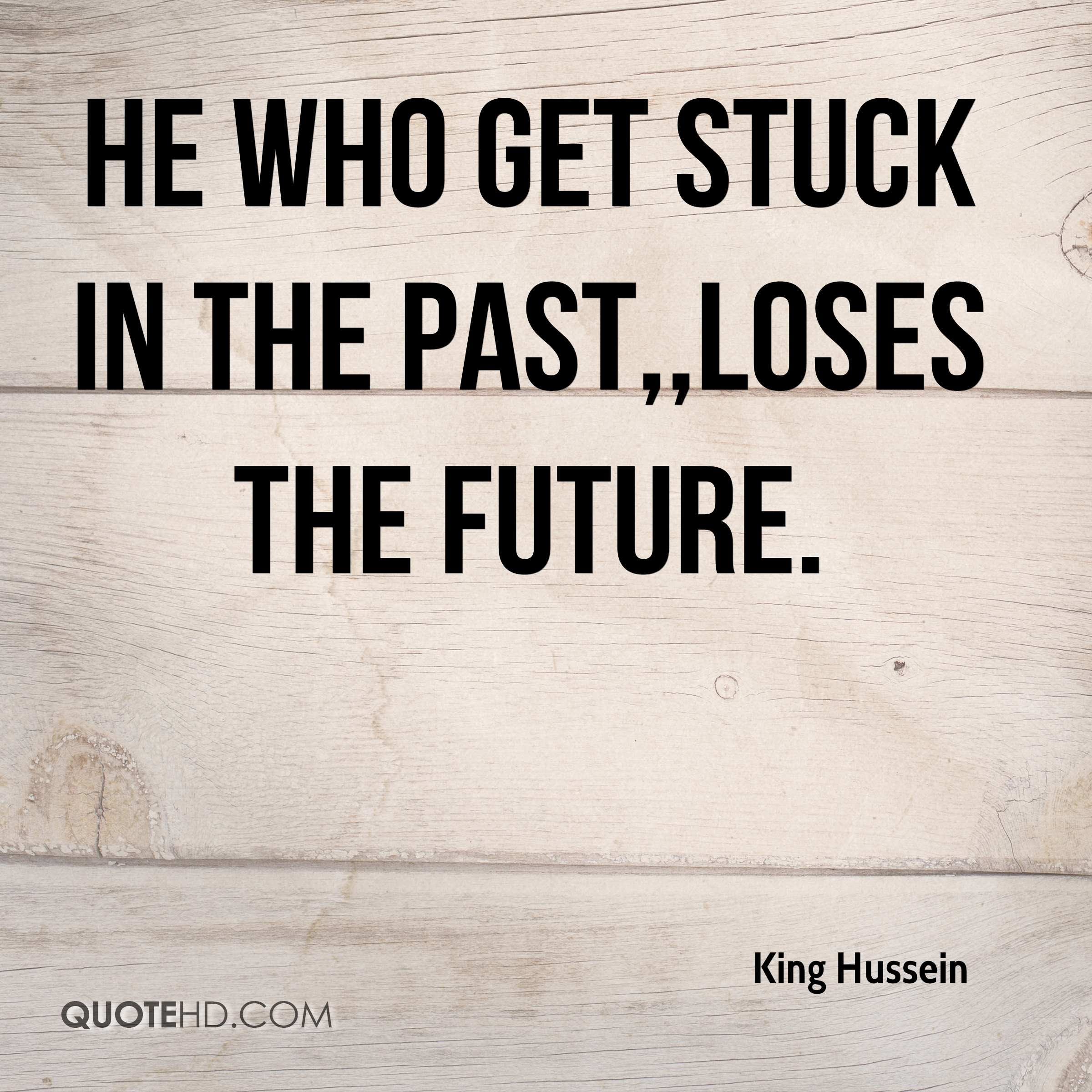 King Hussein Quotes Quotehd