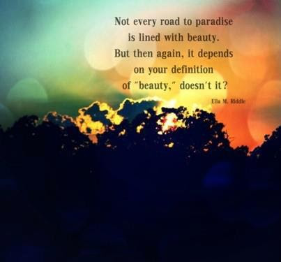 Beautiful Quote Picture Awesome Thought On Road To Paradise