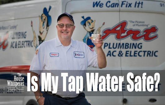 Is My Tap Water Safe? - Art Plumbing, AC & Electric