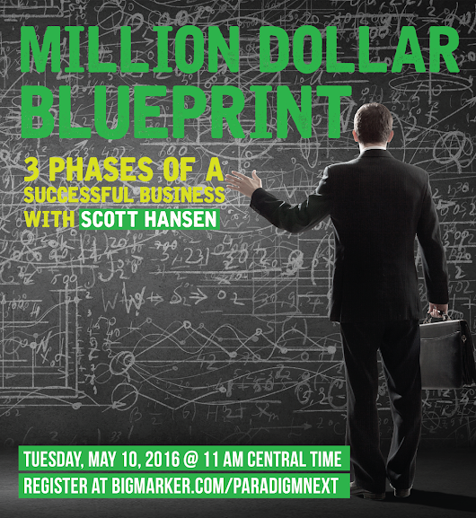 Featured Friday: Scott Hansen, Million Dollar Blueprint: 3 Phases of a Successful Business