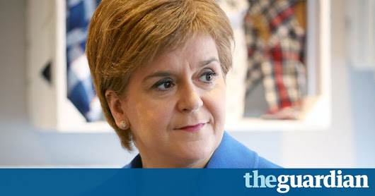 Nicola Sturgeon expected to set out plan for Scottish independence vote | Politics | The Guardian