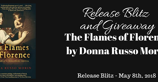 WW4BB Presents: The Flames of Florence by Donna Russo Morin