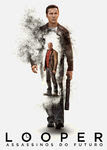 Looper: Assassinos do Futuro | filmes-netflix.blogspot.com