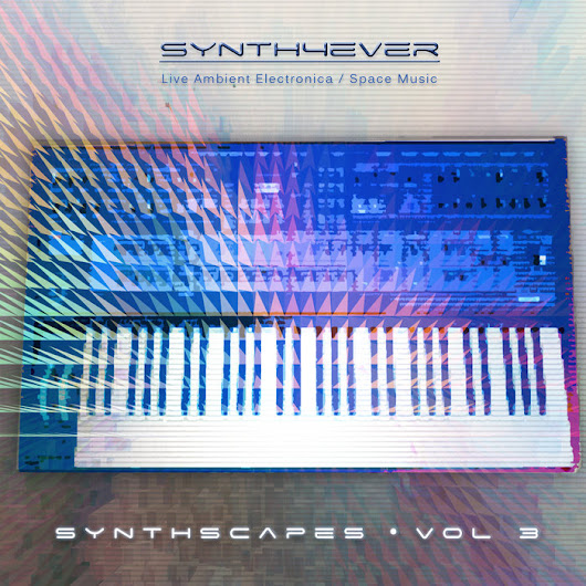 Synthscapes - Vol. 3, by synth4ever
