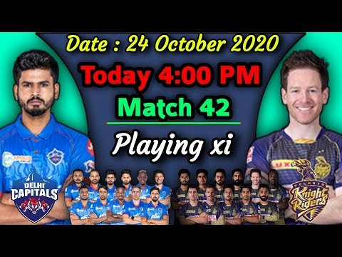 IPL 2020 - Match 42 | Kolkata Knight Riders vs Delhi Capitals Playing xi | KKR vs DC Playing 11