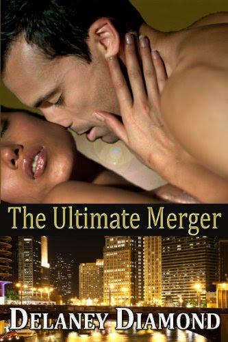 The Ultimate Merger (Hot Latin Men) by Delaney Diamond