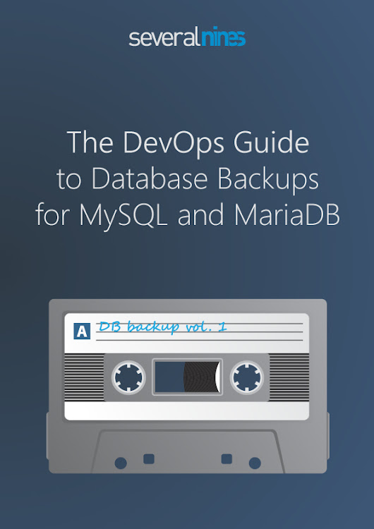 New whitepaper - the DevOps Guide to database backups for MySQL and MariaDB