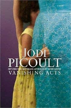 Vanishing Acts - another great Picoult