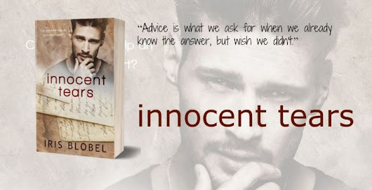 "#NewRelease ""Innocent Tears"" by Iris Blobel #oneclick #Romance #bookish #KindleUnlimited"