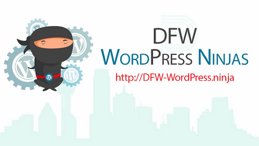 DFW WordPress Ninjas (Plano, TX)