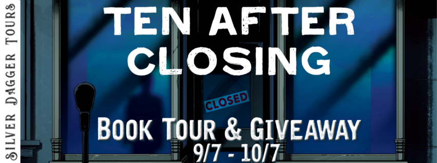 Book Tour Banner for  young adult thriller Ten After Closing by Jessica Bayliss  with a Book Tour Giveaway