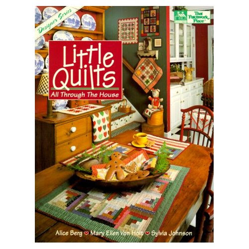 book Little Quilts  All Through the House