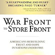 War Front to Store Front: Americans Rebuilding Trust and Hope in Nations Under Fire: Paul Brinkley: 9781118239223: Amazon.com: Books
