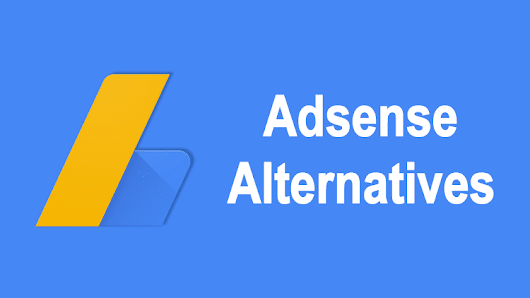 10 Best Google Adsense Alternatives For Bloggers 2017