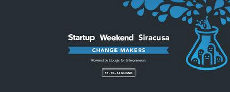 Startup Weekend Siracusa - Change Makers