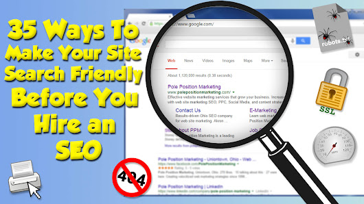 35 Ways To Make Your Site Search Friendly Before You Hire An SEO
