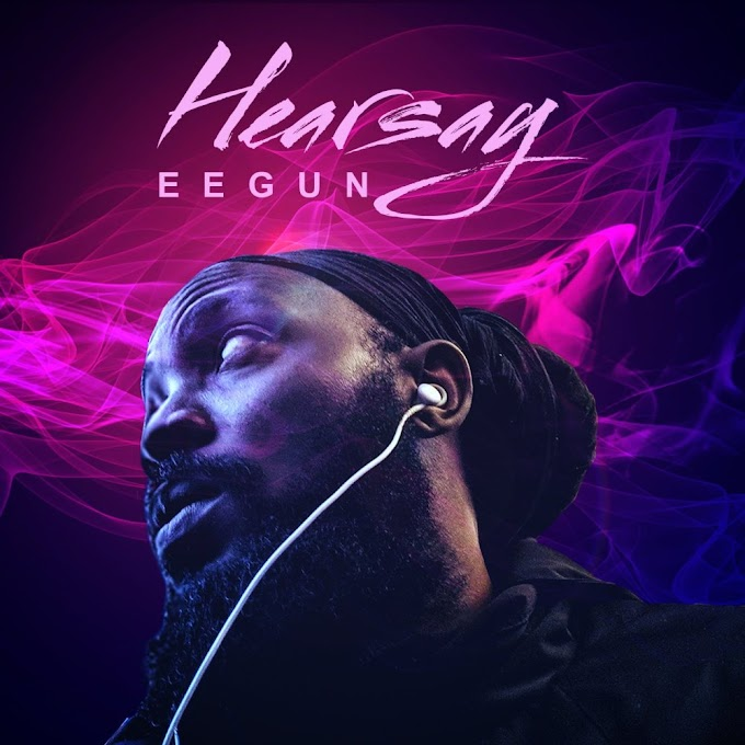 [Music] : Eegun – HEARSAY