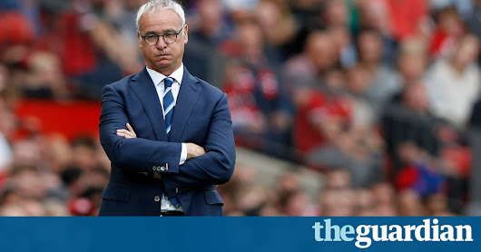 Leicester sack Claudio Ranieri less than a year after Premier League title | Football | The Guardian