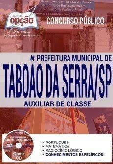 Apostila Concurso Prefeitura de Taboão da Serra 2017 - Auxiliar de Classe