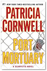 Port Mortuary by Patricia Cornwell