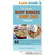 Amazon.com: The Ultimate Dump Dinners & Dump Cake Cookbook: 40 Delicious, Quick & Easy Dump Dinner & Dump Cake Recipes (Dump Dinner Cookbook Series 2) eBook: Katey Goodrich: Kindle Store
