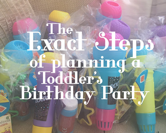 The Exact Steps of Planning a Toddler's Birthday Party - All Things Spliced
