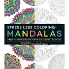Stress Less Coloring - Mandalas: 100+ Coloring Pages for Peace and Relaxation [Book]
