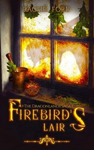 Firebird's Lair by Rachel Ford