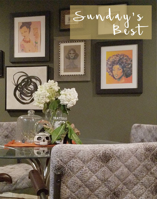 Sunday's Best | November 5th, 2017 | New Paint Color & Discovering New Art