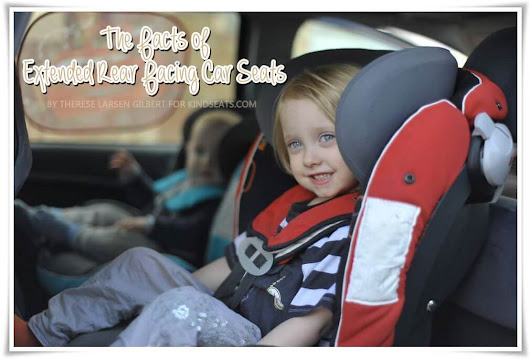 The Facts of Extended Rear Facing Car Seats - A Rear Facing Family