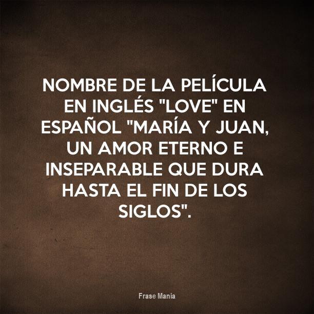 Cartel Para Nombre De La Pelicula En Ingles Love En Espanol
