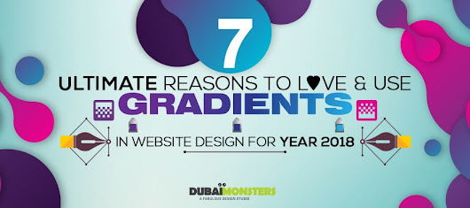 7 Ultimate Reasons to Love and Use Gradient Website Design for Year 2018