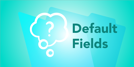 Common Questions: FileMaker Default Fields – Geist Interactive – Medium