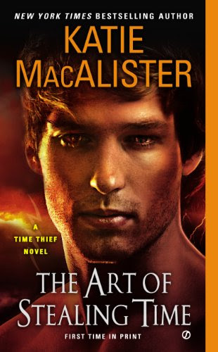 The Art of Stealing Time: A Time Thief Novel by Katie MacAlister