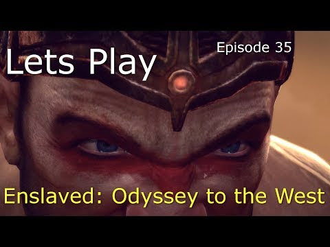 Lets Play: Enslaved Episode 35