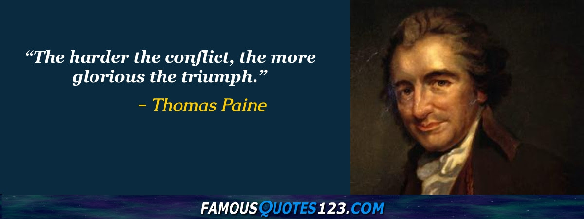 Thomas Paine Quotes Famous Quotations By Thomas Paine Sayings By
