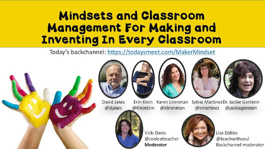 #iste2016 Mindsets and Classroom Management for Making and Inventing in Every Classroom @coolcatteacher