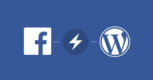 5 Plugins to Send WordPress Posts to Facebook Instant Articles