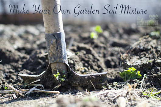 Make Your Own Garden Soil Mixture