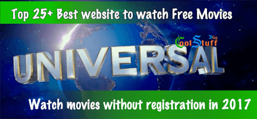 Top 25+ Best website to watch Free Movies without registration in 2017 - Cool Stuff Blog : Indie blogger