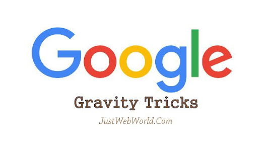 Best 19+ Google Gravity Tricks That Will Shock You (2017)