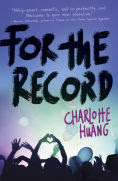 Title: For the Record, Author: Charlotte Huang