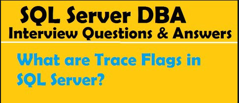 Trace Flags in SQL Server