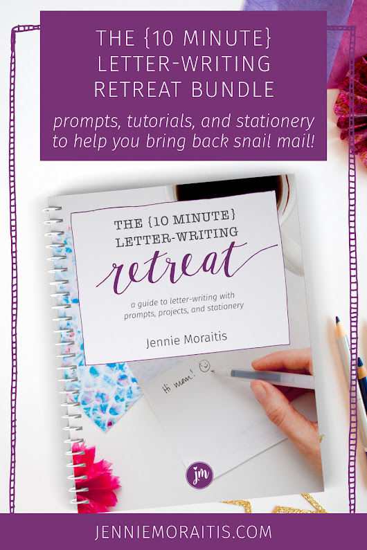 The {10 Minute} Letter-writing Retreat - Little Girl Designs