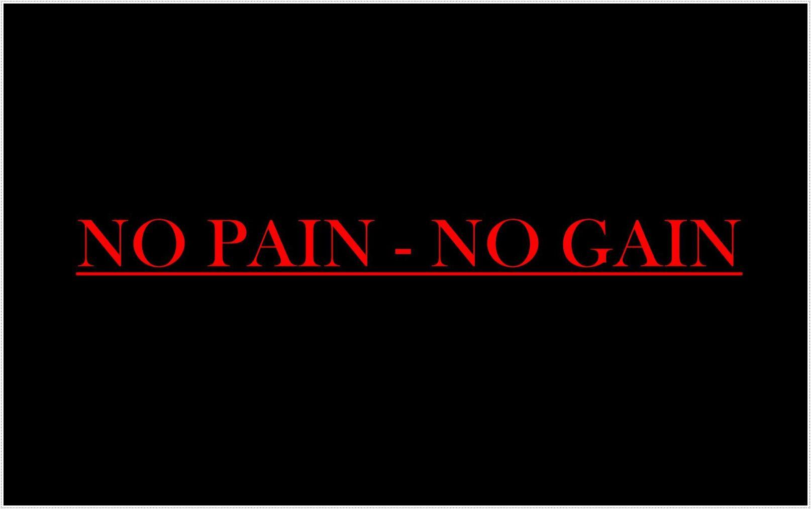 No Pain No Gain Quotes Hd Wallpaper 06289 Wallpaperspick Com