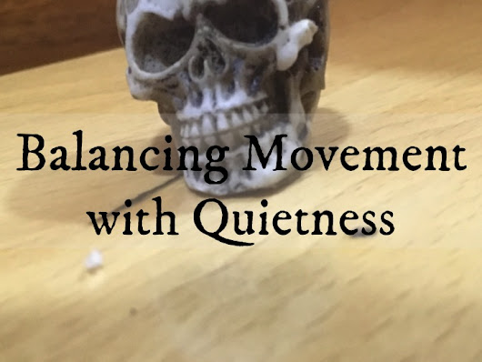 Balancing Movement with Quietness