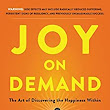 Joy on Demand: The Art of Discovering the Happiness Within - Kindle edition by Chade-Meng Tan. Health, Fitness & Dieting Kindle eBooks @ Amazon.com.