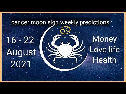 Horoscop Cancer moon sign weekly predictions 16-22 august 2021 tarot card reading. कर्क राशिफल horoscop